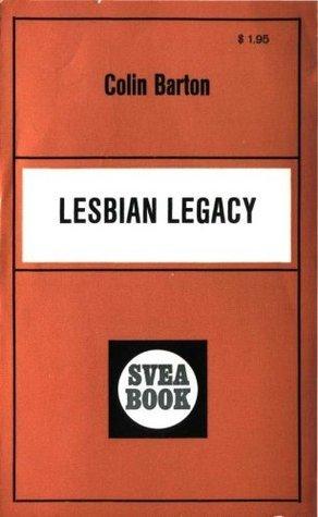 Lesbian Legacy Colin Barton