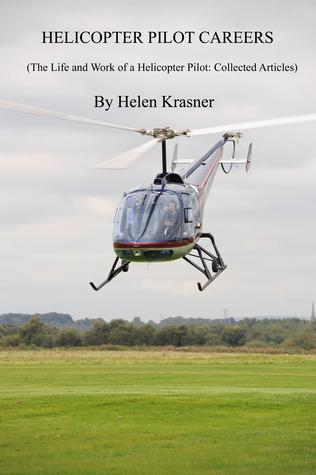 Helicopter Pilot Careers Helen Krasner