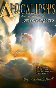 Apocalipsys - La Revelacion De Jesucristo Ana Mendez Ferrell
