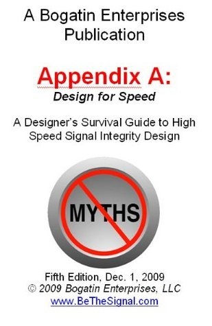 A Designers Survival Guide to High Speed Signal Integrity Design - Appendix A: Design for Speed Eric Bogatin
