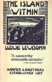 The Island Within.  by  Ludwig Lewisohn