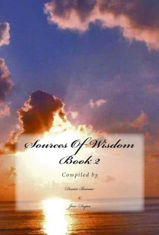 Sources Of Wisdom Book 2  by  Denise Barone