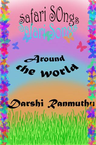 Safari Songs Darshi Ranmuthu