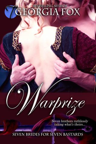 Warprize (Seven Brides for Seven Bastards, 5)(MFMMMMMM)  by  Georgia Fox
