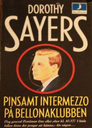 Pinsamt intermezzo på Bellonaklubben (Lord Peter Wimsey, #5) Dorothy L. Sayers