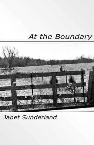 At the Boundary  by  Janet Sunderland