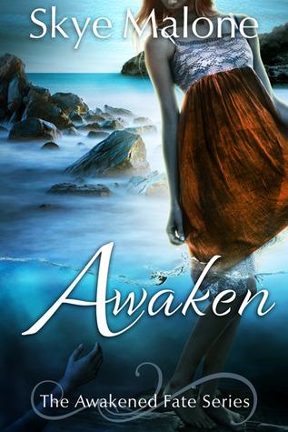 Awaken (Awakened Fate #1)  by  Skye Malone