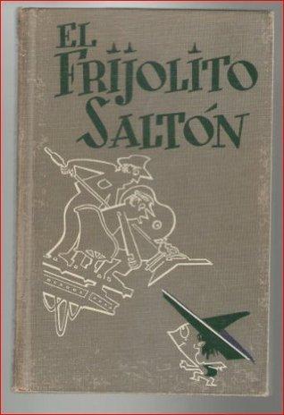 El Frijolito Salton  by  Arturo Torres-Rioseco