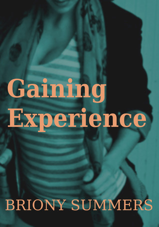 Gaining Experience Briony Summers