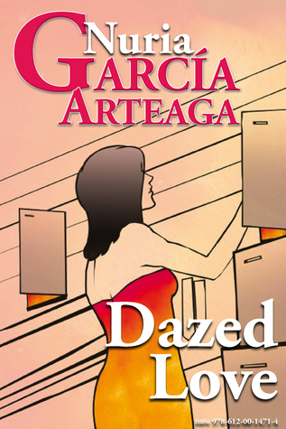 Dazed Love  by  Nuria Garcia Arteaga