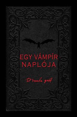 Drakula gróf: Egy vámpír naplója  by  Viv Croot