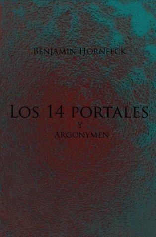 Los 14 portales y Argonymen Benjamin Hornfeck