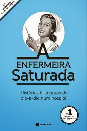 A Enfermeira Saturada  by  Enfermera Saturada