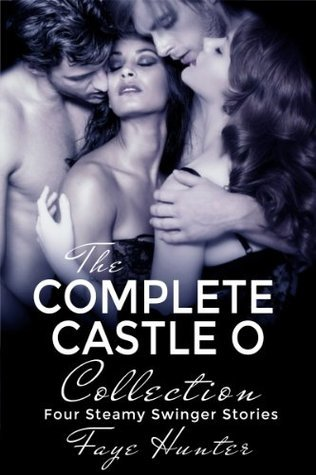The Complete Castle O Collection  by  Faye Hunter