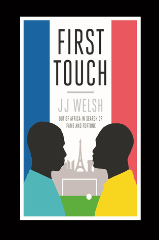 First Touch  by  J.J.  Welsh