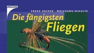 Die fängigsten Fliegen Frank Hecker