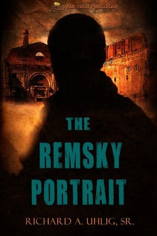 The Remsky Portrait  by  Richard A. Uhlig Sr.