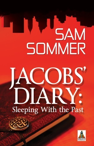 Jacobs Diary  by  Sam Sommer