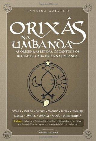 Orixás na Umbanda  by  Janaina Azevedo
