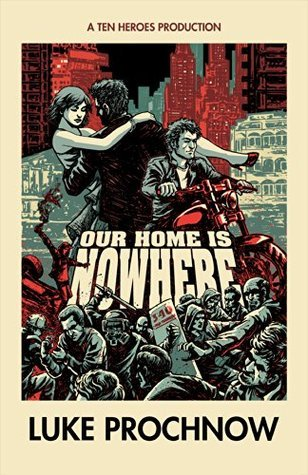 Our Home is Nowhere (The Borrowed Land, Book 1)  by  Luke Prochnow