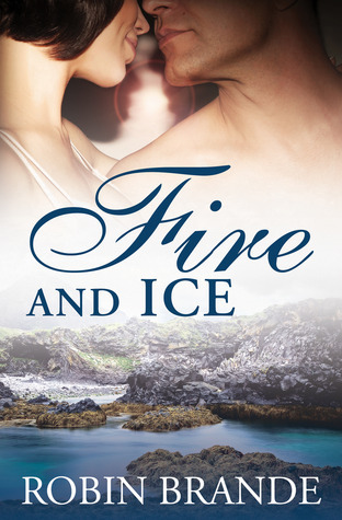Fire and Ice (Hearts on Fire, #2)  by  Robin Brande