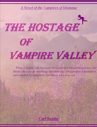 The Hostage of Vampire Valley  by  Carl Reader