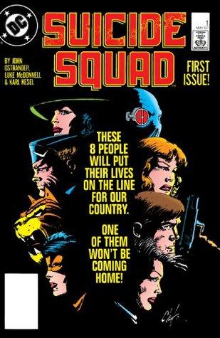 Suicide Squad (1987 - 1992) #1 John Ostrander