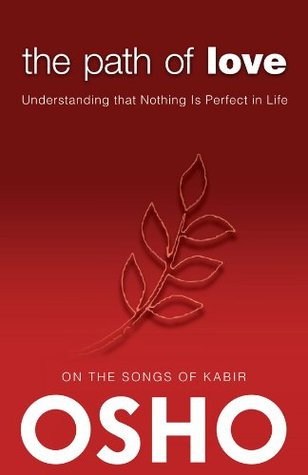 The Path of Love: On the Songs of Kabir Osho