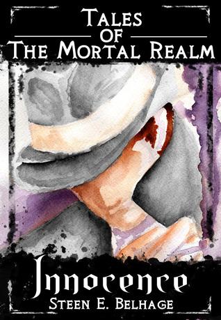 Tales of The Mortal Realm: Innocence  by  Steen Belhage
