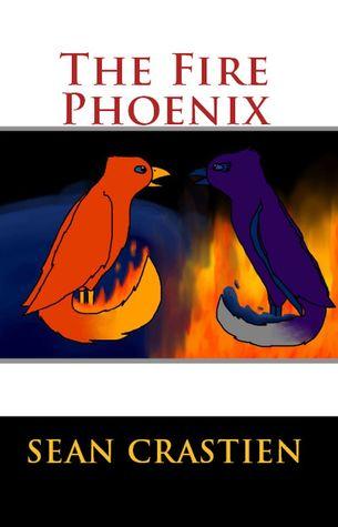 The Fire Phoenix Sean Crastien
