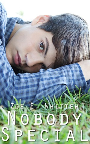 Nobody Special  by  Zoe E. Whitten