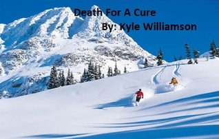 Death for a Cure Kyle Williamson