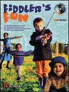 Fiddlers FUN (Violin) : 34 Famous Childrens Tunes (Book & CD Package)  by  Various Composers