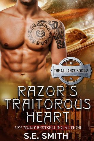 Razors Traitorous Heart (The Alliance, #2)  by  S.E.  Smith