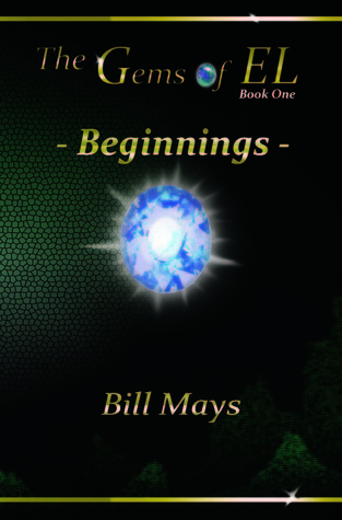 The Gems of EL: Beginnings Bill Mays