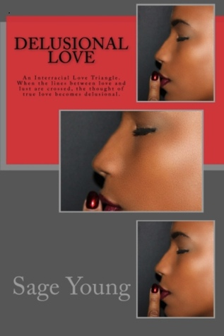 Delusional Love (2nd Edition) Sage Young