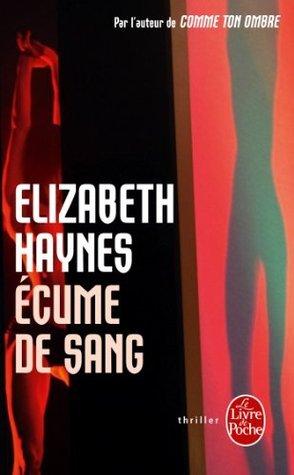 Ecume de sang  by  Elizabeth Haynes