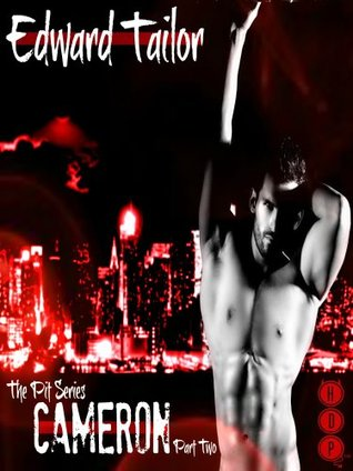 Cameron Part Two (The Pit Series (BDSM Erotica))  by  Edward Tailor