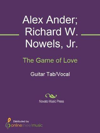 The Game of Love Alex Ander