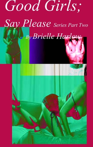 Good Girls  by  Brielle Harlow