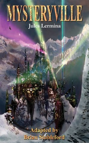 Mysteryville (French Science Fiction Book 7) Jules Lermina