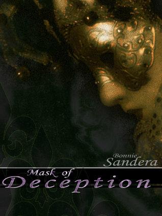 Mask of Deception Bonnie Sandera