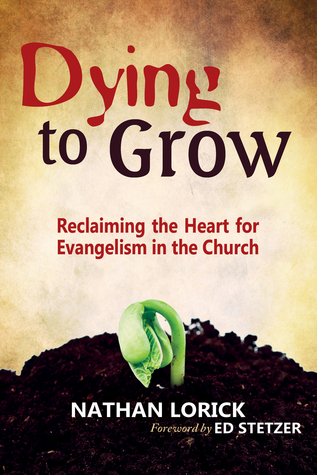 Dying to Grow  by  Nathan Lorick