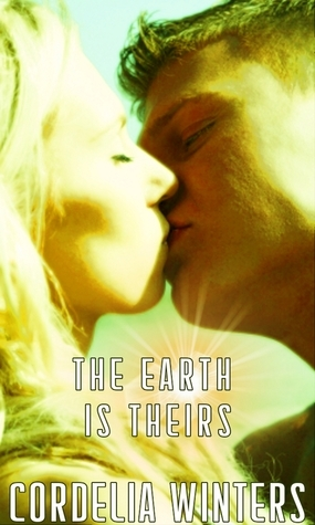 The Earth is Theirs Cordelia Winters