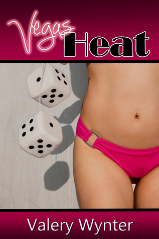 Vegas Heat (Vegas Billionaire Series #2) Valery Wynter
