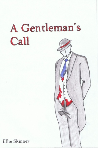 A Gentlemans Call  by  Ellie Skinner