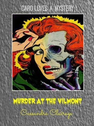 Murder at the Vilmont  by  Cassandra Clairage
