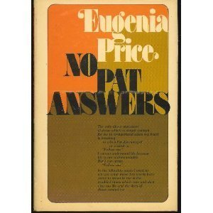 No Pat Answers  by  Price Eugenia