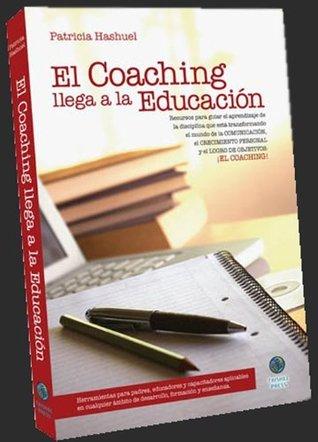 El Coaching llega a la Educación  by  Patricia Hashuel