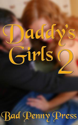 Daddys Girls 2 Bad Penny Press